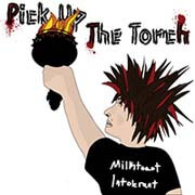 Pick Up the Torch - Milktoast Intolerant